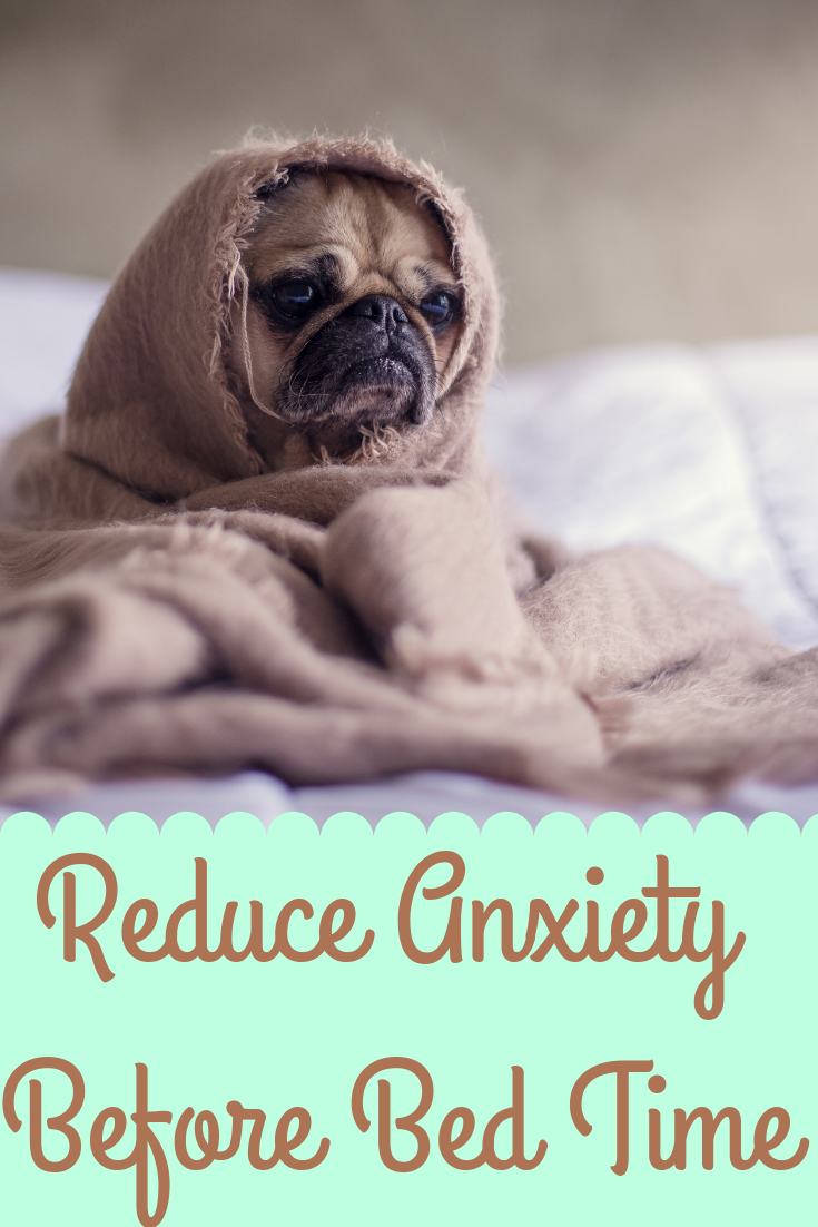How to reduce anxiety before bed